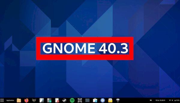 GNOME 40.3 lançado com melhorias no GNOME software e correções