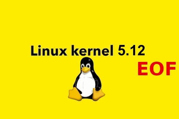 Kernel 5.12 chegou o fim da vida útil! É hora de atualizar para o 5.13!